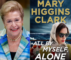 "On the left is a photograph an elderly woman smiling. On the right is the cover of a book titled ""All By Myself, Alone,"" written by Mary Higgins Clark, featuring a woman wearing dark sunglasses with a stormy sea in the background."