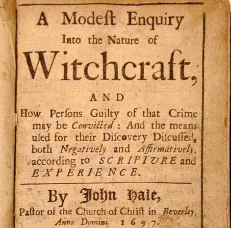 "Title page of ""A Modern Enquiry into the nature of witchcraft.."" by John Hale in 1697."