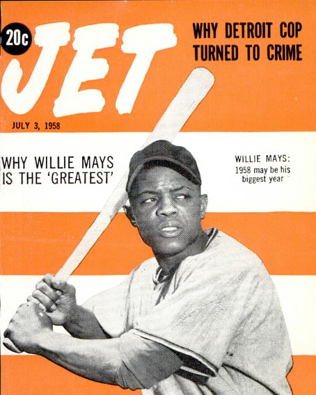 Cover of 1958 issues of JET magazine with Willie Mays holding a baseball bat.